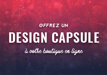 Faire un desin capsule sur son site ecommerce